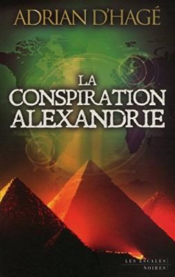 """Afficher """"La conspiration Alexandrie"""""""