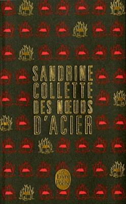 vignette de 'Des noeuds d'acier (Sandrine Collette)'