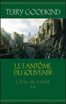 """Afficher """"L'épée de vérité n° 10 Le fantôme du souvenir"""""""