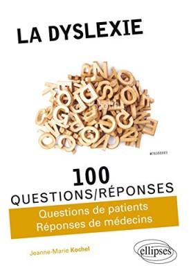 """Afficher """"La dyslexie en 100 questions-réponses"""""""