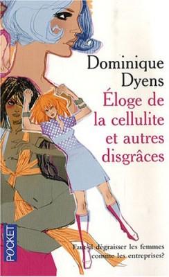 vignette de 'Éloge de la cellulite et autres disgrâces (Dominique Dyens)'