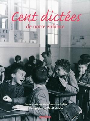 """Afficher """"Cent dictées de notre enfance"""""""