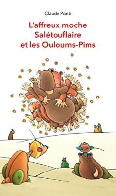 """Afficher """"L'affreux moche Salétouflaire et les Ouloums-Pims"""""""