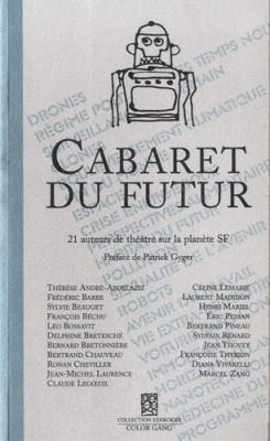"Afficher ""Cabaret du futur"""