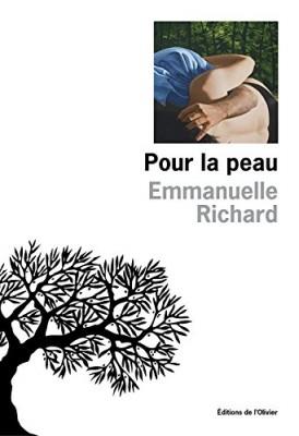 vignette de 'Pour la peau (Emmanuelle Richard)'