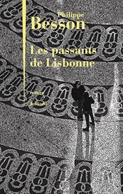 vignette de 'Les passants de Lisbonne (Philippe Besson)'