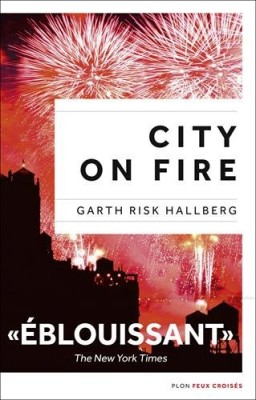 "Afficher ""City on fire"""