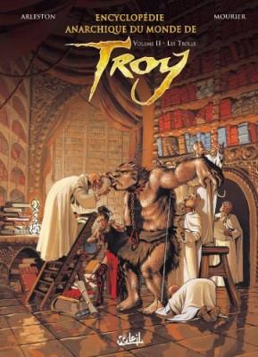 """Afficher """"Encyclopédie anarchique du monde de Troy n° 2"""""""
