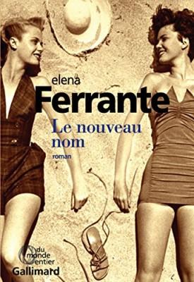 vignette de 'L'amie prodigieuse n° 2<br />Le nouveau nom (Elena Ferrante)'