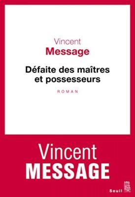 """Afficher """"Défaite des maîtres et possesseurs"""""""