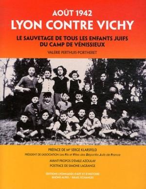 "Afficher ""Août 1942 : Lyon contre Vichy"""