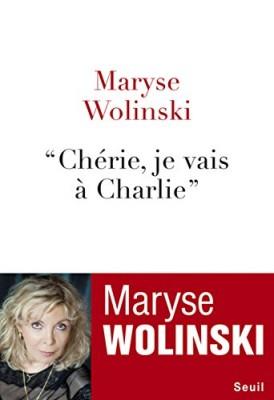 vignette de 'Chérie, je vais à Charlie (Wolinski, Maryse)'
