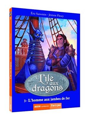 """Afficher """"L'île aux dragons n° 3 L'homme aux jambes de fer"""""""