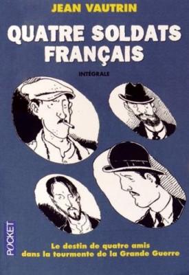 """Afficher """"Quatre soldats français"""""""