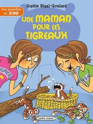 """Afficher """"Des jumelles au zoo Une maman pour les tigreaux"""""""