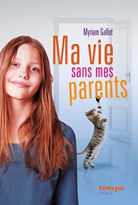 """Afficher """"Ma Vie sans mes parents"""""""