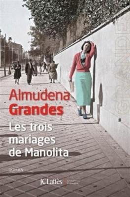 """Afficher """"Les Trois mariages de Manolita"""""""