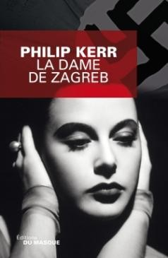 vignette de 'La dame de Zagreb (Philip Kerr)'
