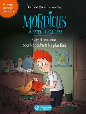 """Afficher """"Mordicus apprenti sorcier n° Tome 4 Carnet magique pour les souhaits les plus fous"""""""
