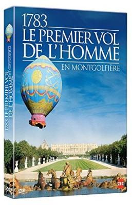 """Afficher """"1783, Le premier vol de l'homme en montgolfière"""""""