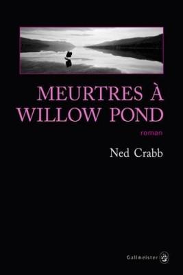 vignette de 'Meurtres à Willow Pond (Crabb, Ned)'