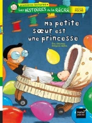 """Afficher """"Les histoires de la récréMa petite soeur est une princesse"""""""