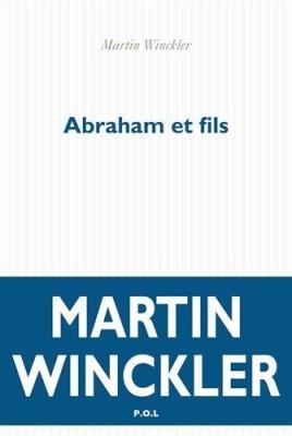 vignette de 'Abraham et fils (Martin Winckler)'