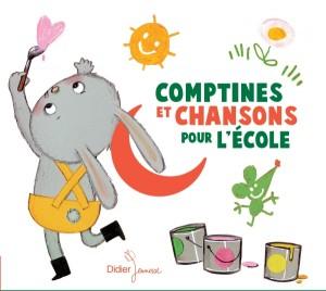"""Afficher """"Comptines et chansons pour l'école"""""""