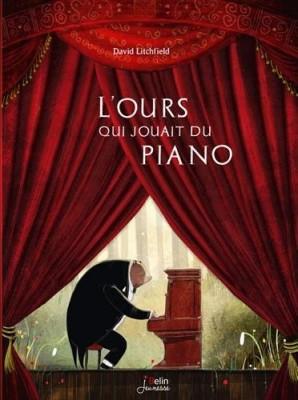 vignette de 'L'ours qui jouait du piano (David Litchfield)'