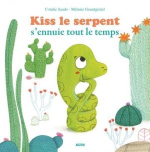 """Afficher """"Kiss le serpent s'ennuie tout le temps"""""""