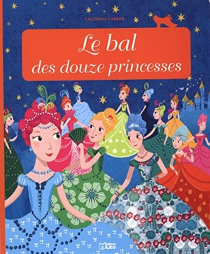 """Afficher """"Minicontes classiques Le bal des douze princesses"""""""