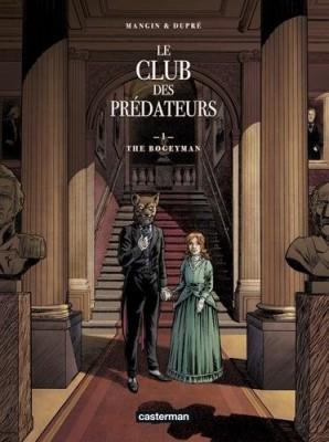 """Afficher """"Le club des prédateurs."""""""