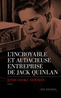 """Afficher """"L'incroyable et audacieuse entreprise de Jack Quinlan"""""""