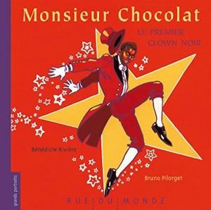 """Afficher """"Monsieur Chocolat, le premier clown noir"""""""