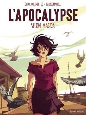 vignette de 'L'apocalypse selon Magda (Chloé Vollmer-Lo)'