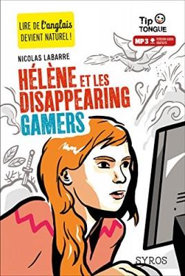 """Afficher """"Hélène et les disappearing gamers"""""""
