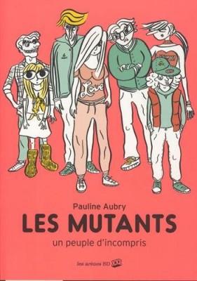 vignette de 'Mutants (Les) (Pauline Aubry)'
