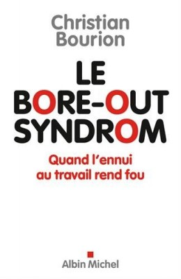 """Afficher """"Le bore-out syndrom"""""""