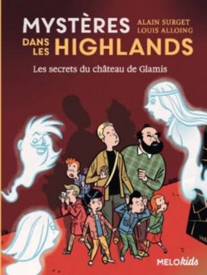 """Afficher """"Mystères dans les highlands n° 2 Secrets du château de Glamis (Les)"""""""