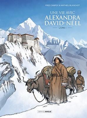 vignette de 'Une vie avec Alexandra David-Néel. (Campoy, Frédéric)'