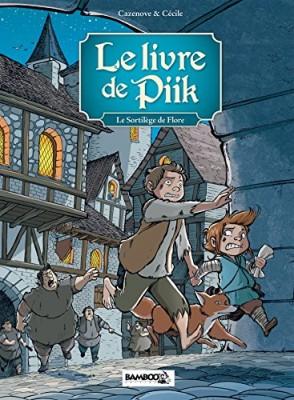 """Afficher """"livre de Piik (Le) n° 2 sortilège de Flore (Le)"""""""