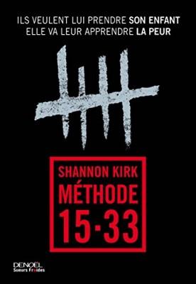 vignette de 'Méthode 15-33 (Shannon Kirk)'