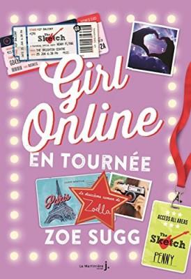 vignette de 'Girl online n° 2<br /> Girl online en tournée (Zoe Sugg)'
