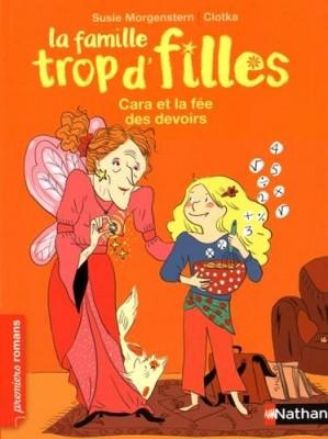 """Afficher """"Famille trop d'filles (La) Cara et la fée des devoirs"""""""