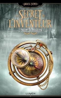"""Afficher """"Le secret de l'inventeur n° 2 l'énigme du magicien"""""""