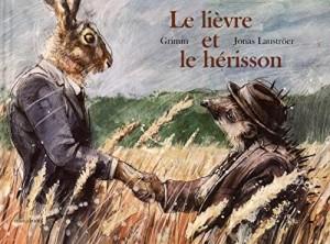 """Afficher """"Le lièvre et le hérisson"""""""