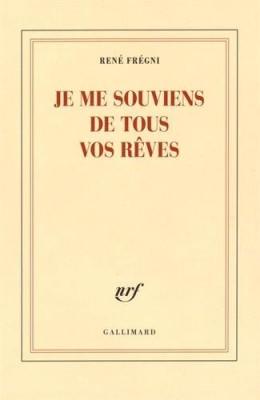 vignette de 'Je me souviens de tous vos rêves (René Frégni)'