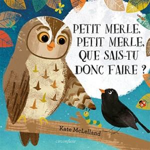 """Afficher """"Petit merle, petit merle, que sais-tu donc faire ?"""""""