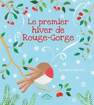 """Afficher """"Le premier hiver de Rouge-Gorge"""""""