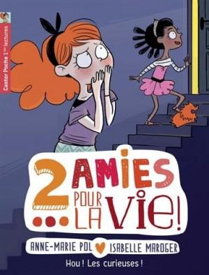 """Afficher """"2 deux amies pour la vie ! n° 4 Hou ! Les curieuses !"""""""
